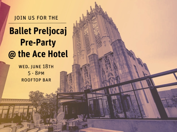Ballet Preljocaj Pre-Party at the Ace Hotel